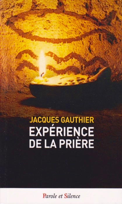Priere experience